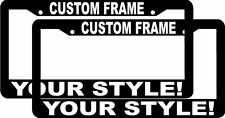 2 CUSTOM PERSONALIZED BLACK FRAME WHITE LETTERS customized License Plate Frames