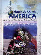 Bruce McClish North and South America: New World Continents Very Good Book