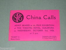 1928. MOVIE FILM TICKET. 'CHINA CALLS'. THEATRE ROYAL. GUILDFORD.