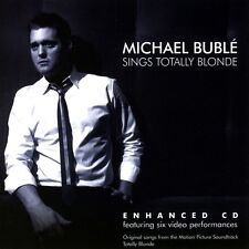 [NEW] CD: MICHAEL BUBLE: SINGS TOTALLY BLONDE (ENCHANCED CD)