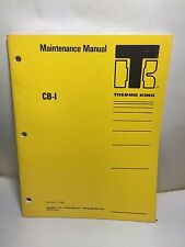 Thermo King TK 7570-1  Maintenance Manual CB-I 34 PAGES