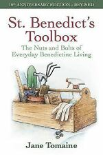 St. Benedict's Toolbox : The Nuts and Bolts of Everyday Benedictine Living by...