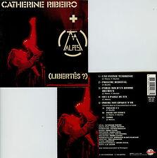 CATHERINE RIBEIRO + ALPES  (libertés ?)