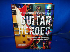 Like New Illustrated Encyclopedia of Guitar Heroes 450 Page Hardcover Book