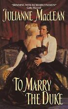 To Marry the Duke by MacLean, Julianne, Good Book