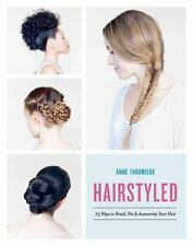 Hairstyled by Anne Thoumieux (2016, Paperback)