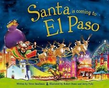 Santa Is Coming to el Paso by Steve Smallman (2015, Picture Book)