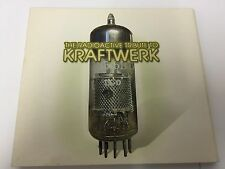 Radioactive Tribute to Kraftwerk 2002 14 TRK DIGIPAK MINT 3596971759926