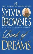Sylvia Browne's Book of Dreams by Lindsay Harrison and Sylvia Browne (2003,...