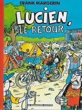 MARGERIN / LUCIEN LE RETOUR -E.O. -1993- LES HUMANOÏDES ASSOCIES - ETAT NEUF