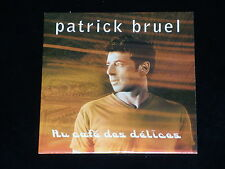 CD SINGLE - PATRICK BRUEL - AU CAFE DES DELICES - 2000