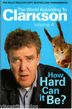 How Hard Can it Be? The World According to Jeremy Clarkson Volume 4 (hardback)