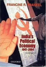 India's Political Economy, 1947-2004 : The Gradual Revolution by Francine R....