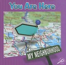 You Are Here (My Neighborhood Discovery Library)-ExLibrary