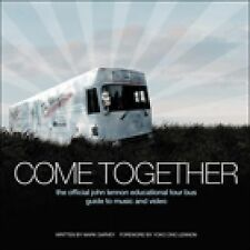 Come Together:The Official John Lennon Educational Tour Bus Guide to Music w/DVD