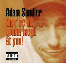 They're All Gonna Laugh at You Adam Sandler Audio CD Sep-1993 Warner...