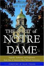 The Spirit of Notre Dame: Legends, Traditions, and Inspiration from One of Ameri