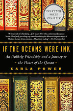 *New* If the Oceans Were Ink: Journey to the Heart of the Quran by Carla Power