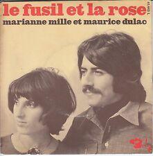 """45T SP MARIANNE MILLE ET MAURICE DULAC """"LE FUSIL ET LA ROSE"""""""