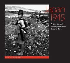 Japan 1945: A  U.S. Marine's Photographs From Ground Zero-ExLibrary