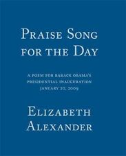 Praise Song for the Day: A Poem for Barack Obama's Presidential Inauguration