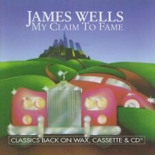 My Claim To Fame - James Wells (2013, CD NEUF) CD-R