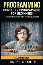 Programming: Computer Programming For Beginners: Learn The Basics Of HTML5, Java