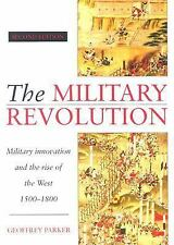 The Military Revolution : Military Innovation and the Rise of the West, 1500-180