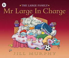 MR LARGE IN CHARGE Jill Murphy LIKE NEW Large Family