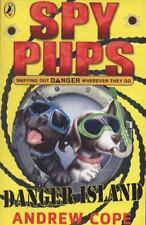 Danger Island. Andrew Cope (Spy Pups)-ExLibrary