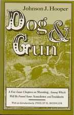 1992-01-30, Dog and Gun: A Few Loose Chapters on Shooting, Among Which Will Be F