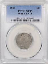 1883 LIBERTY NICKEL - WITH CENTS PCGS XF-45