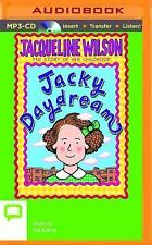 Jacky Daydream by Jacqueline Wilson (2015, MP3 CD, Unabridged)
