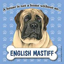 English Mastiff Dog Magnet Sign House Is Not A Home