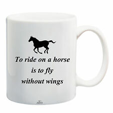 Juko Horse Rider Mug Quote To Ride A Horse Coffee Tea Cup