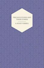 Precious Stones and Their Stories - an Article on the History of Gemstones...