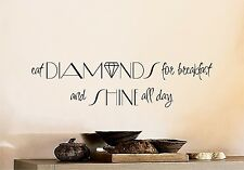 Eat Diamonds for Breakfast - wall art decal sticker quote