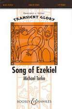 Song of Ezekiel, choral score, sheet music; Torke, Michael. - 979005147372