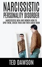 Narcissistic Personality Disorder Narcissistic Men and Women How to Spot...
