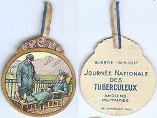 Insigne de journées 1914/1918 - Journée tuberculeux ancien militaires lac