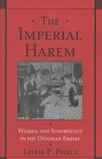 The Imperial Harem: Women and Sovereignty in the Ottoman Empire (Studies in Mid