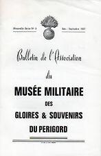 Bulletin de l'Association du MUSÉE MILITAIRE des gloires & souvenirs du PERIGORD