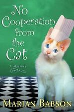 No Cooperation from the Cat-Marian Babson-2012 Trixie & Evangeline Mystery-HC/DJ