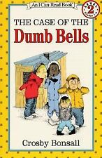 The Case of the Dumb Bells (I Can Read Book 2) Bonsall, Crosby Paperback