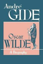 Oscar Wilde : A Biography by André Gide (1949, Paperback)