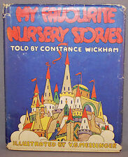 MY FAVOURITE NURSERY STORIES - Wickham, Constance. Illus. by Messenger, V.G.