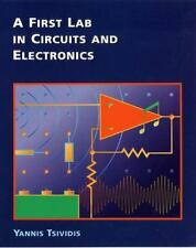 A First Lab in Circuits and Electronics, Tsividis, Yannis, Good Book