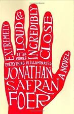 Extremely Loud and Incredibly Close Foer, Jonathan Safran Hardcover
