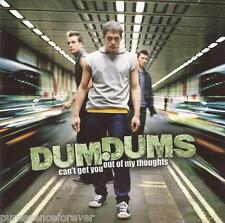 DUM DUMS - Can't Get You Out Of My Thoughts (UK 3 Tk CD Single Pt 1)