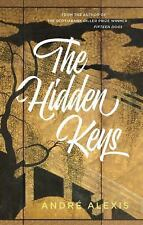The Hidden Keys by André Alexis (2016, Paperback)